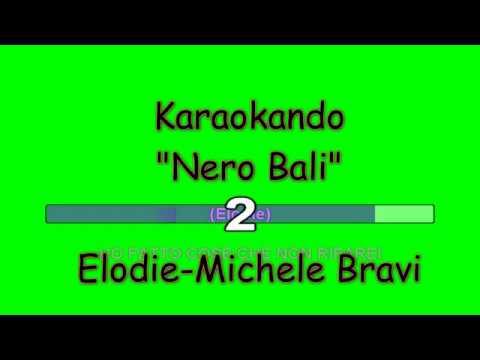 Karaoke Italiano - Nero Bali - Elodie - Michele Bravi - Guè Pequeno ( Testo )