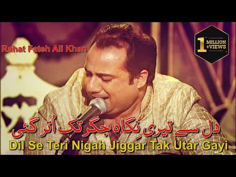 Dil Se Teri Nigah Jiggar Tak Utar Gayi | Rahat Fateh Ali Khan | Ghazal | Mirza Ghalib