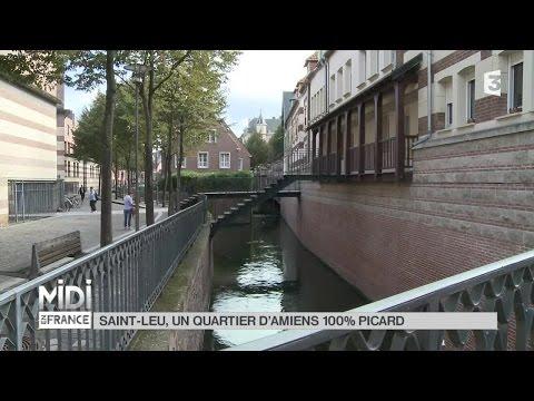 SUIVEZ LE GUIDE : Saint-Leu, un quartier d'Amiens 100% Picard