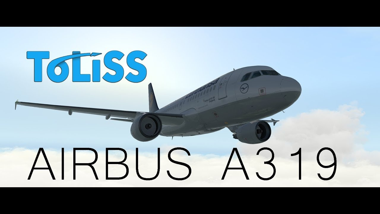 ToLiSS | The Airbus A319 for X-Plane 11 and 10 : LightTube