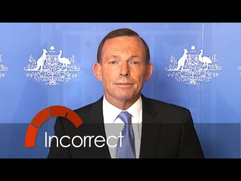 Tony Abbott incorrect on asylum seekers breaking Australian law
