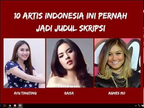 10 Artis Indonesia Yang Pernah Jadi Judul Skripsi