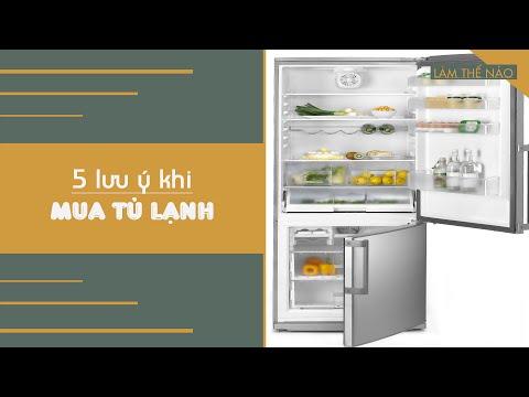 5 Lưu ý Khi Lựa Chọn Tủ Lạnh