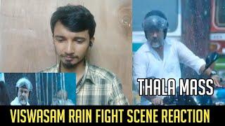 Viswasam Thala Ajith Rain Fight Scene Tamil REACTION