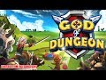 God of Dungeon Gameplay (Android iOS)