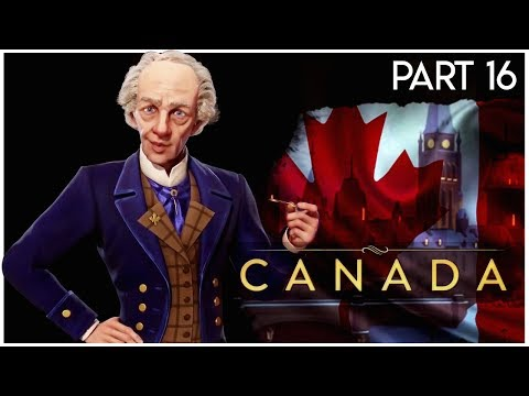 Just Got Real - Part 16 - Lets Play CIV VI Gathering Storm - 🍁 Canada