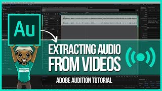 Adobe Audition Tutorial: How to Extract Audio From Video Files