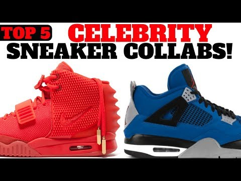 TOP 5 CELEBRITY SNEAKER COLLABORATIONS!
