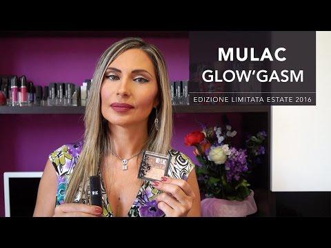 MULAC GLOW'GASM | Collezione Estate 2016 (I miei acquisti)