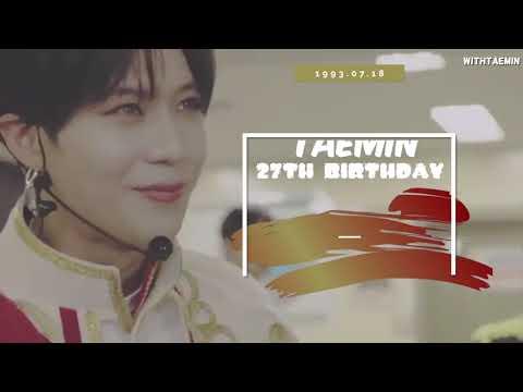 2019.07.18 Happy Birthday To TAEMIN