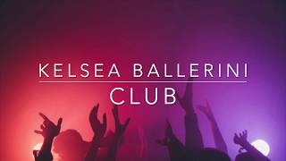 Kelsea Ballerini - Club (Lyrics)