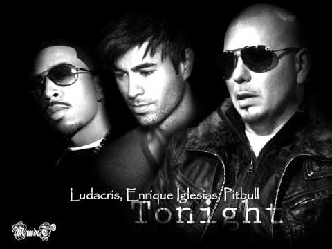 Tonight Rmx  Enrique Iglesias ft Ludacris, Pitbull