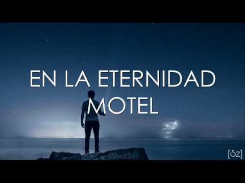 Motel - En La Eternidad (Letra)