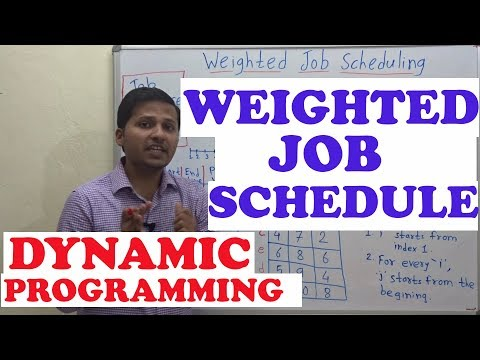 Weighted Job Scheduling / Sequencing using Dynamic Programming