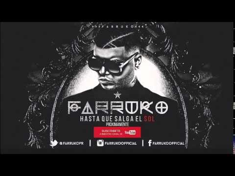 "Farruko ""Hasta Que Salga El Sol"" (Zetta Remix) 2015"