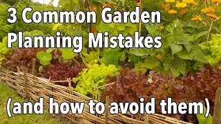 3 Common Garden Planning Mistakes (and how to avoid them) thumbnail