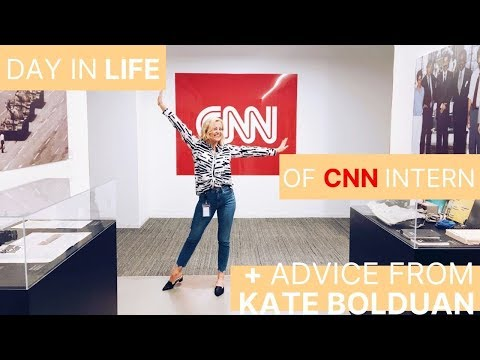 DAY IN THE LIFE OF CNN INTERN + KATE BOLDUAN ADVICE