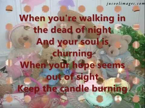 Keep the candle burning with lyrics