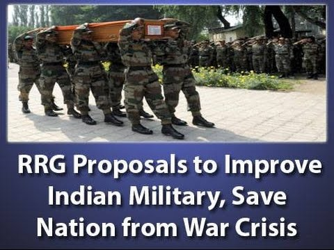 RRG Proposals to  Improve Indian Military, Save Nation from War Crisis - H2401