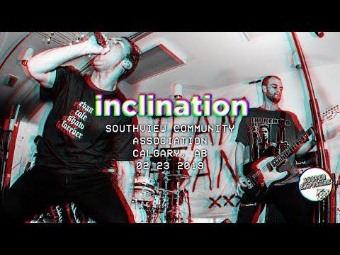 INCLINATION - Evan Shaw Memorial Show 02/23/2019 Mp3
