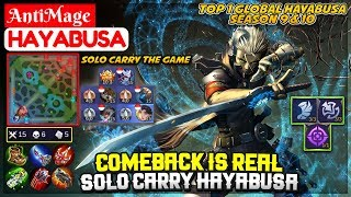 Comeback Is Real, Solo Carry Hayabusa [ Top 1 Global Hayabusa S10 ] AntiMage - Mobile Legends