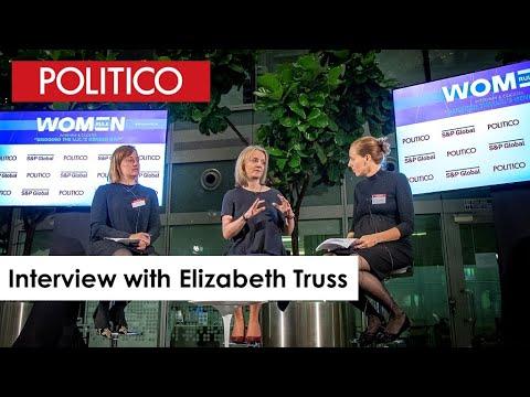 Interview With British Chief Secretary To The Treasury Elizabeth Truss | POLITICO Women Rule Series