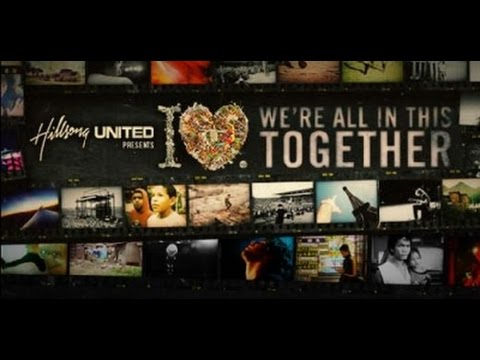 Download Hillsong United - The I Heart Revolution  We Are All In This Together
