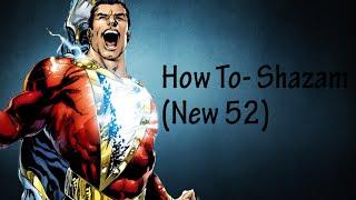 Shazam (New 52)- DCUO Character Creation