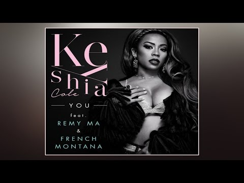 Keyshia Cole - You ft. French Montana, Remy Ma (Clean)