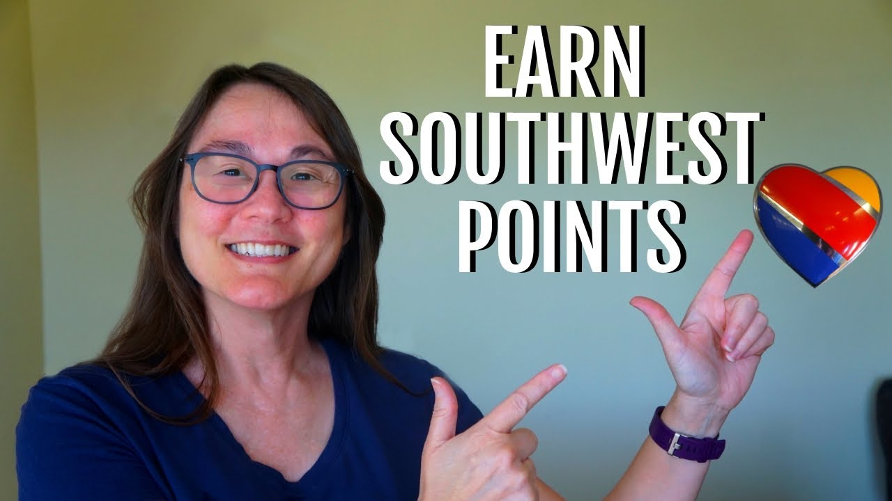 The Ultimate Guide to Earning Southwest Points Without Traveling