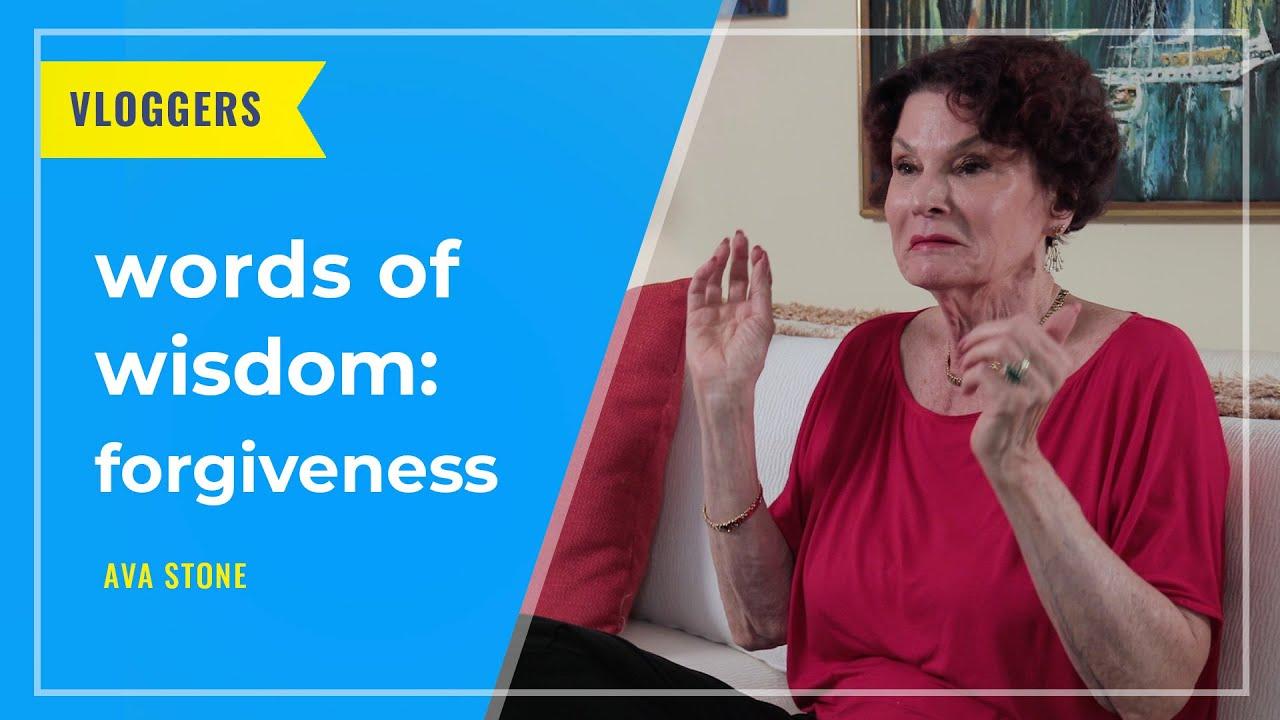 VLOGGERS: Words of Wisdom: Forgiveness