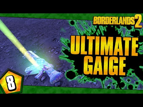 Borderlands 2 | Ultimate Gaige Funny Moments And Drops | Day #8 |