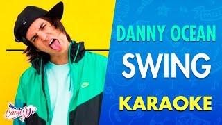 Danny Ocean - Swing  Karaoke | Canto yo