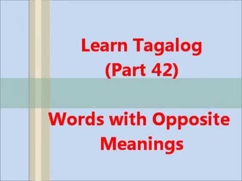 Learn Tagalog - Words with Opposite Meanings