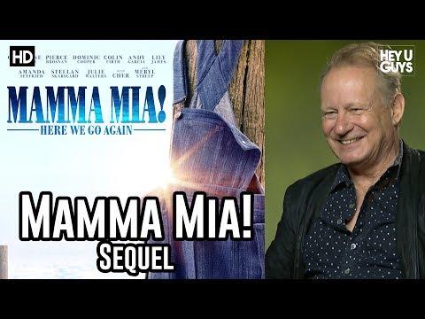 Stellan Skarsgard on returning to Mamma Mia 2 Mamma Mia! Here We Go Again