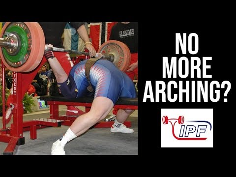 IPF to Ban Arching? New Weight Classes? Knee Sleeves?