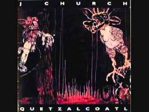 J Church - Quatzalcoatl LP