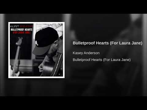 Bulletproof Hearts (For Laura Jane)
