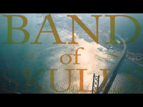Band of Skulls - Cold Fame