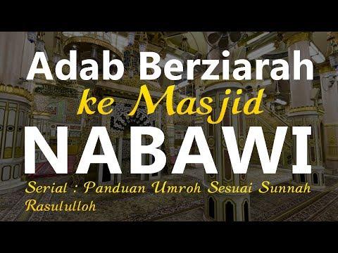 Adab Berziarah ke Masjid Nabawi