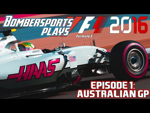 Bombersports Plays F1 2016 | Episode #1: A DREAM DEBUT?! [Australia]