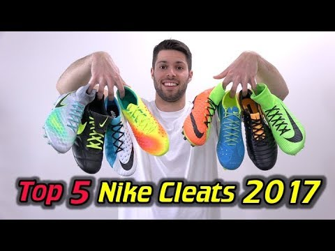 Top 5 Nike Soccer Cleats/Football Boots 2017