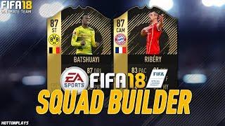 FIFA 18 Squad Builder - CAM RIBERY! CHEAP BUNDESLIGA ATTACK! w/ TIF Batshuayi + IF Ribery!