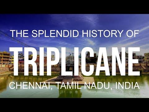 The Splendid History of Triplicane, Chennai