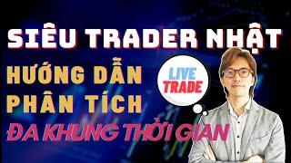 ✅SIÊU TRADER NHẬT Hướng Dẫn Phân Tích Đa Khung Thời Gian Giúp Anh Kiếm $20,000 | TraderViet