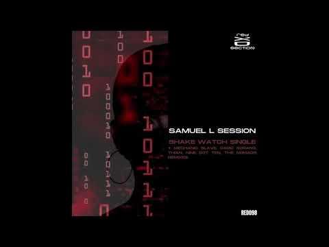 Samuel L Session - Shake Watch mp3 ke stažení