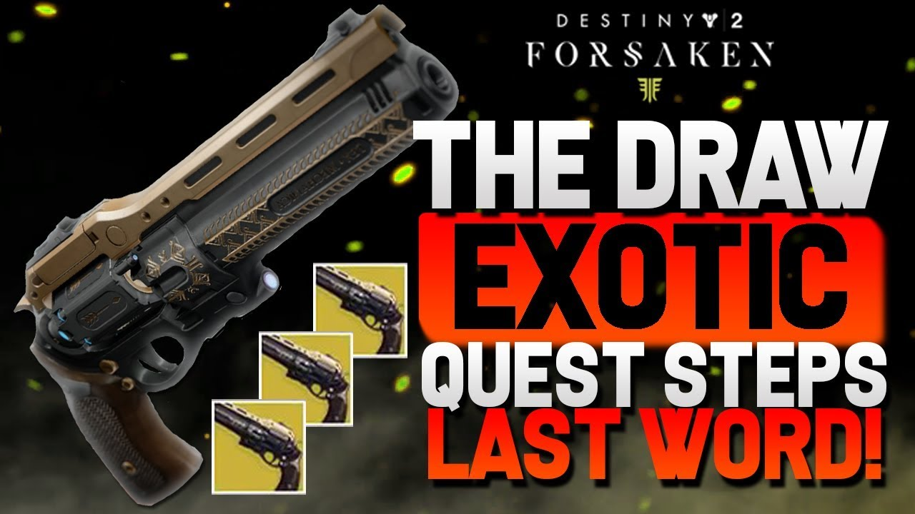Destiny 2 New Exotic Quest Steps The Draw Quest Steps Revealed