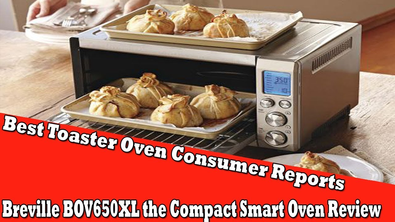 Best Toaster Oven Consumer Reports Breville BOV650XL the pact