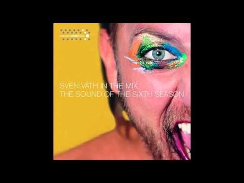 Sven Vath - Sound of the 6th Season (pt2)