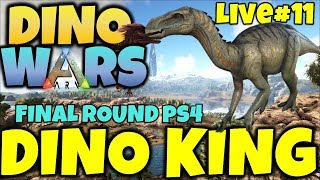 ARK DINO WARS #11 FINAL ROUND PS4 LIVE! JOIN